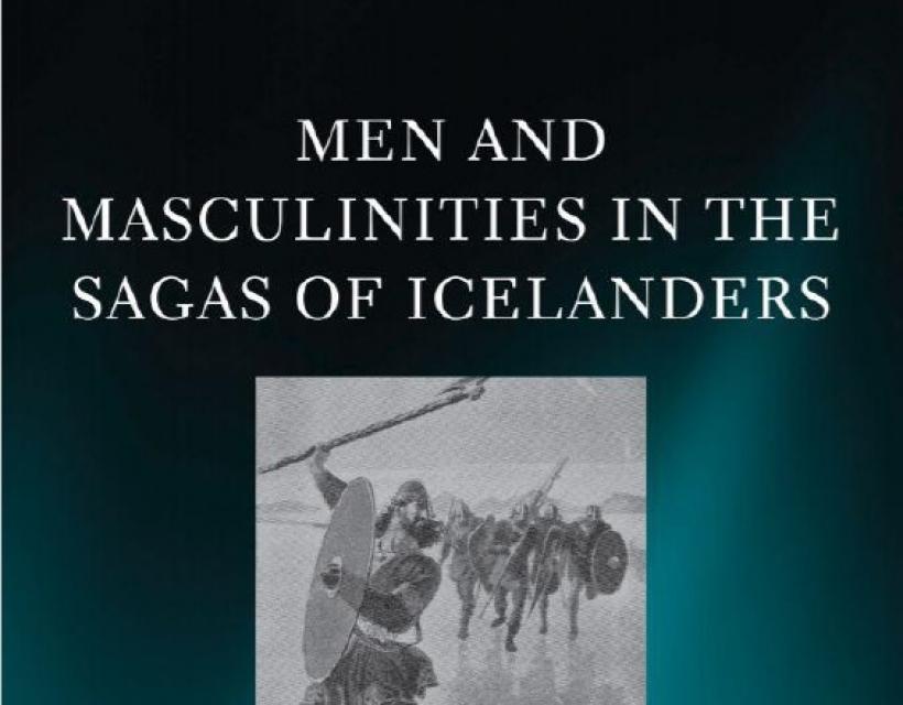 Men and Masculinities in the Saga of Icelanders by Gareth Lloyd Evans